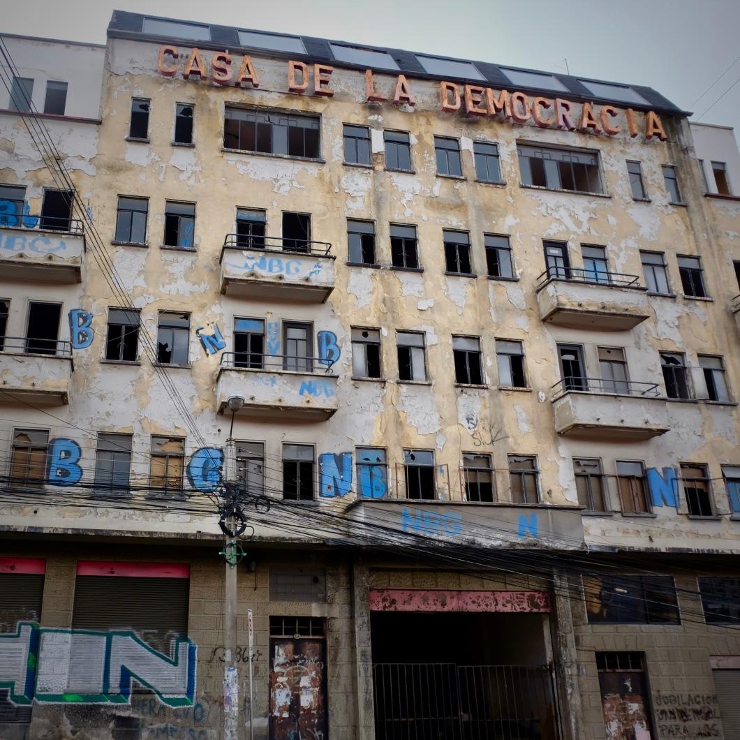 Cada de la Democracia La Paz Bolivia decaying building